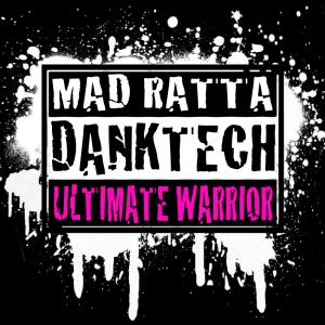 Mad Ratta - Warriors